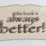 Book is always better image